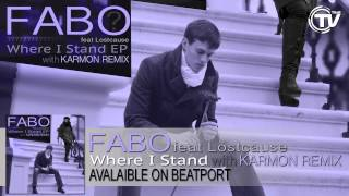 Fabo feat. Lostcause - Where I Stand (Karmon Radio Edit)