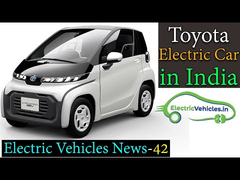 Electric Vehicles News 42 Toyota India Electric Car, Wireless EV Charger, Delhi EV Charging Stations