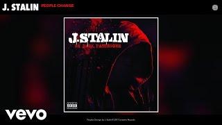 J. Stalin - People Change (Audio)