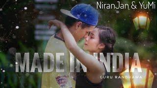 MADE IN INDIA: GURU RANDHAWA | DANCE CHOREOGRAPHY BY NIRANJAN & YUMI