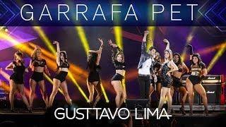 Gusttavo Lima - Garrafa Pet - (Villa Mix Festival Goiânia 3° Edição) - [Clipe Oficial]