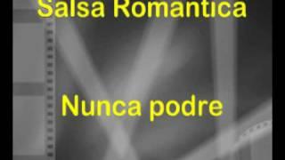 Salsa Romantica - Nunca podre ( Suprema Corte )