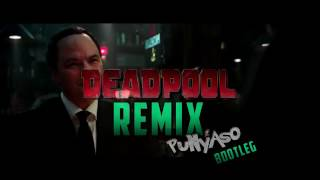 DeadPool Dubstep Remix