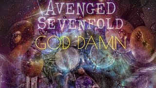 Avenged Sevenfold - God Damn - Drum Cover
