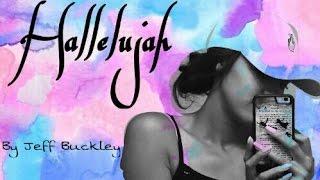 "Cover of "" Hallelujah"" by Jeff buckley"