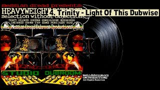 Trinity - Light Of This Dubwise