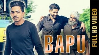 BAPU (Full Video) | PREET HANS | Latest Punjabi Songs 2017 || Amar Audio