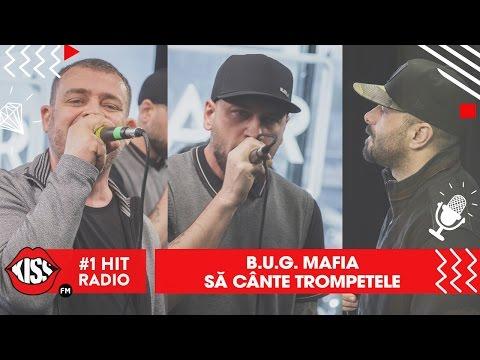 B.U.G. Mafia - Să cânte trompetele (Live Kiss FM)