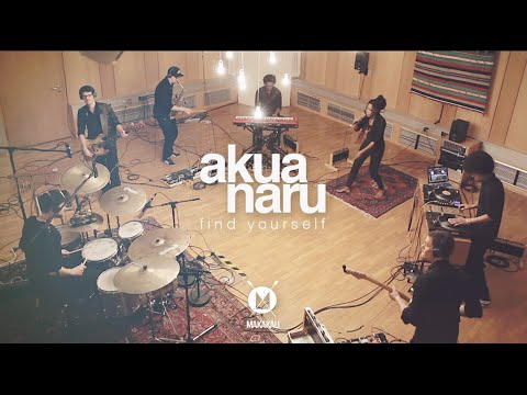 akua-naru-find-yourself-live-makakalimotion