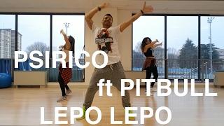 Lepo Lepo - Psirico ft Pitbull - ZUMBA CHOREOGRAPHY VIDEO ALE FELLONI
