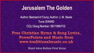 Jerusalem The Golden - Hymn Lyrics & Music
