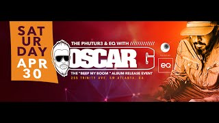 The Phutur3 & EQ with: OSCAR G//// Support by ULISES: Album Release Event!