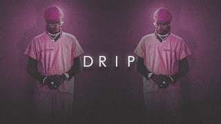 Young Thug Type Beat - Drip (2018)