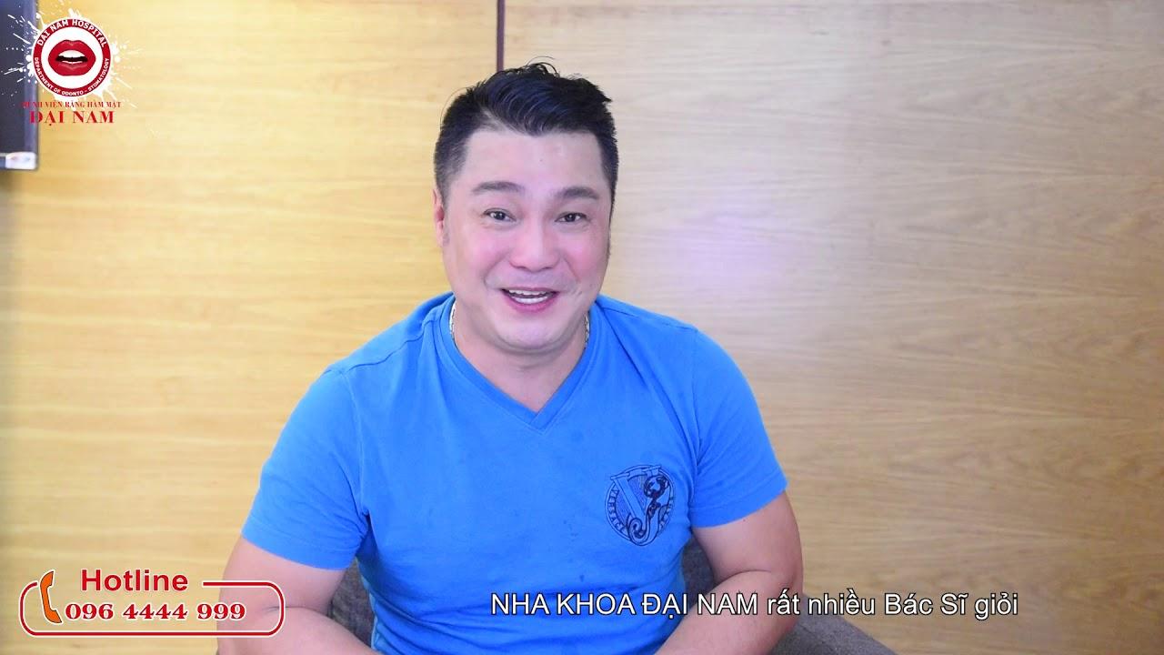 Diễn viên Lý Hùng chia sẻ quá trình làm răng sứ tại Nha khoa Đại Nam