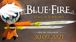 Blue Fire reveals free Void of Sorrows DLC, out next week