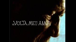 Volta, Meu Amor por Marisa Monte