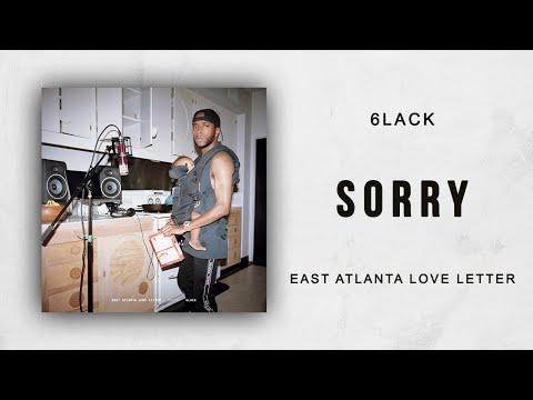 Sorry de 6lack Letra y Video