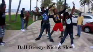 Ballgreezy ft Lil Dred- Nice & Slow