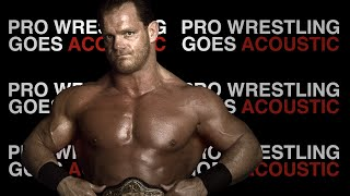 Chris Benoit Theme Song (WWE Acoustic Cover) - Pro Wrestling Goes Acoustic
