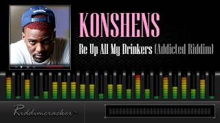 Konshens - Re Up All My Drinkers (Addicted Riddim) [Soca 2014]