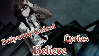 Nightcore - Believe[Lyrics/Hollywood Undead]