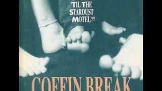 Coffin Break - Freebird