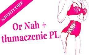 Nightcore - Or Nah + tłumaczenie PL