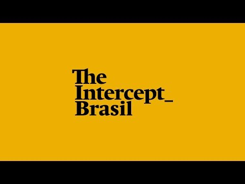 The Intercept Brasil: jornalismo que vai fundo