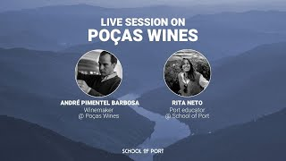 School of Port's live session on 'Poças Wines' with André P. Barbosa & Rita Neto
