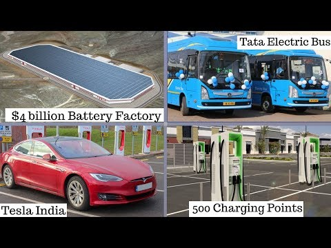 Electric Vehicles News 4: Tesla in India, 500 Charging Points,$4 Billion Battery Factory