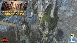 Fallout 4: How to Make FRIENDS with a DEATHCLAW! (OR Make Tasty Deathclaw Omelet) [Devil's Due]