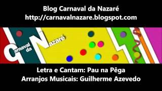 Pau na Pêga 2015 - Carnaval da Nazaré
