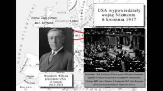 I wojna światowa. Część 7. Przystąpienie USA do wojny 6 kwietnia 1917