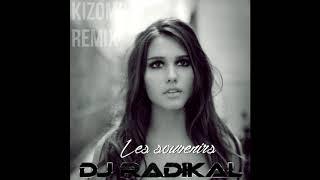 Les souvenirs-Kizomba Remix-Dj Radikal