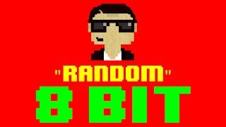 Random (8 Bit Remix Cover Version) [Tribute to G-Eazy] - 8 Bit Universe
