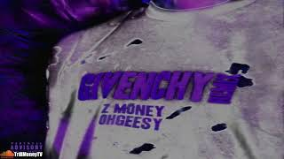 Z Money ft. Shoreline Mafia (Ohgeesy)│T R A P │