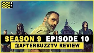 The Walking Dead Season 9 Episode 10 Review & After Show