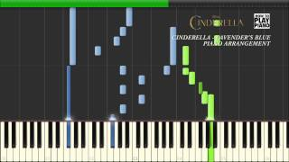 "CINDERELLA (2015) - LAVENDER'S BLUE ""DILLY DILLY"" - SYNTHESIA (PIANO ARRANGEMENT)"