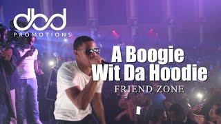 A Boogie Wit Da Hoodie - Friend Zone (LIVE)
