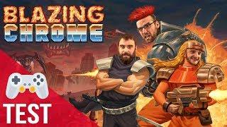 Vidéo-Test : BLAZING CHROME (Test FR)