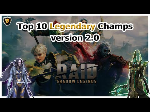 RAID Shadow Legends | Top 10 Legendary Champs | Version 2.0