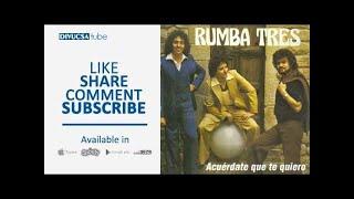 Rumba Tres - Ya Estoy Parao