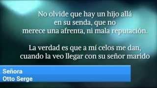 Señora (Letra) - Otto Serge