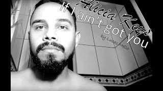 If I ain't got you - Alicia Keys (cover Lucas Mello)