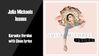 Julia Michaels Issues Karaoke Version with Clean Lyrics