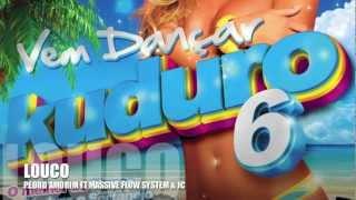 Pedro Amorim feat Massive Flow System & JC LoucoRADIO EDIT VEM DANÇAR KUDURO 6