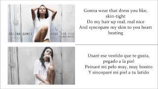 Selena Gomez - Good For You (Subtitulado Inglés - Español)