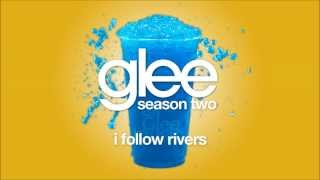 I Follow Rivers | Glee [HD FULL STUDIO]