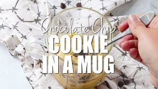 How to make: Chocolate Chip Cookie in a Mug