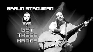 Braun Strowman Get These Hands (Hit Song 2018)